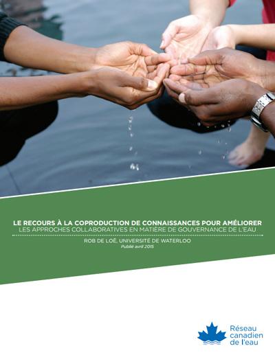 Le recours à la coproduction de connaissances pour améliorer les approches collaboratives en matière de gouvernance de l'eau