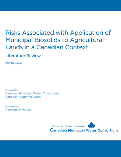 Assessment of the Potential Risks of Applying Municipal Biosolids to Agricultural Land in Canada