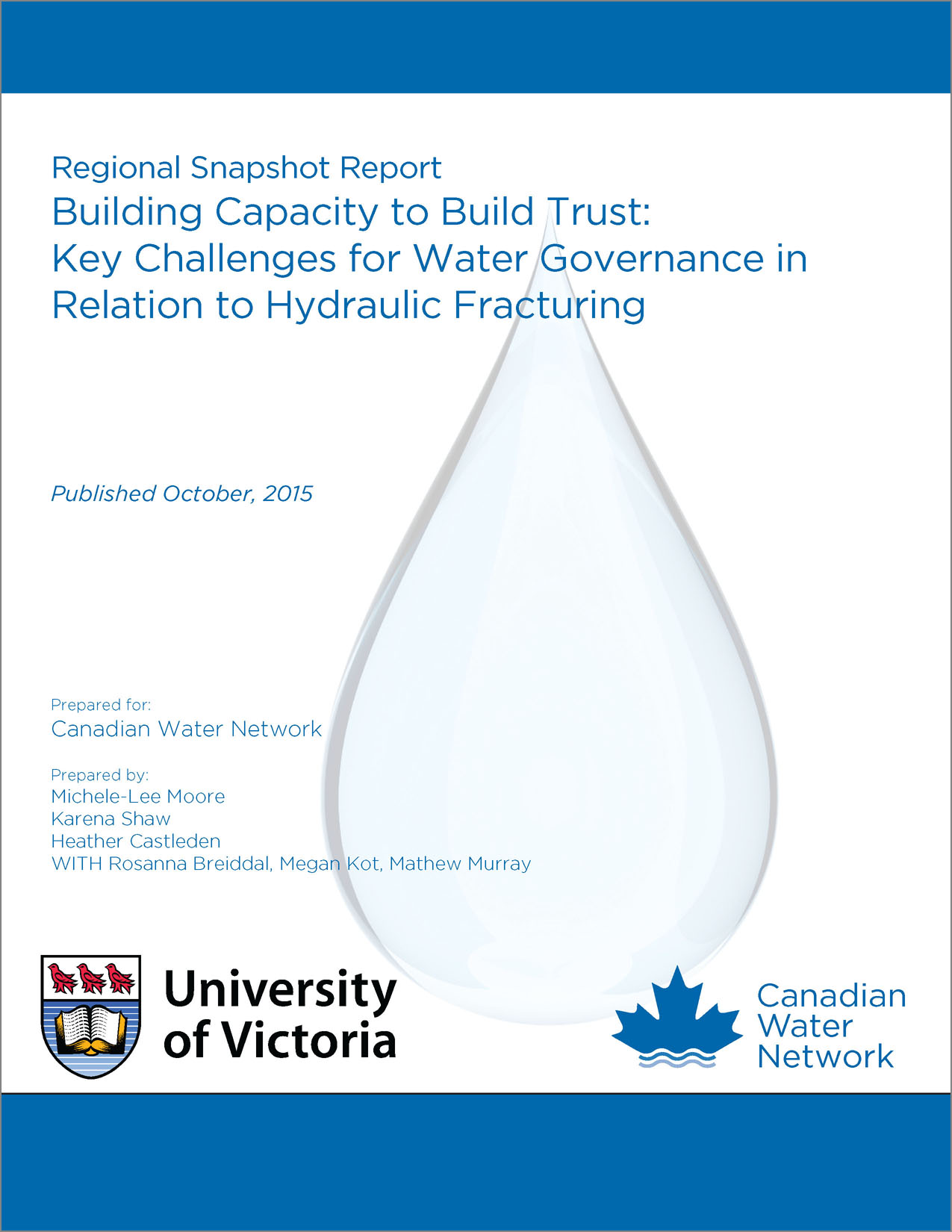 Bien plus qu'un permis de forage : étude des défis associés à la gouvernance de l'eau et à la fracturation hydraulique au Canada