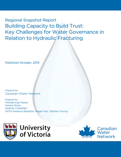 Building Capacity to Build Trust: Key Challenges for Water Governance in Relation to Hydraulic Fracturing
