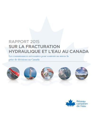 Rapport sur la fracturation hydraulique et les ressources en eau de 2015