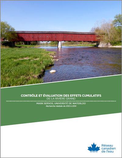 Contrôle et évaluation des effets cumulatifs de la rivière Grand