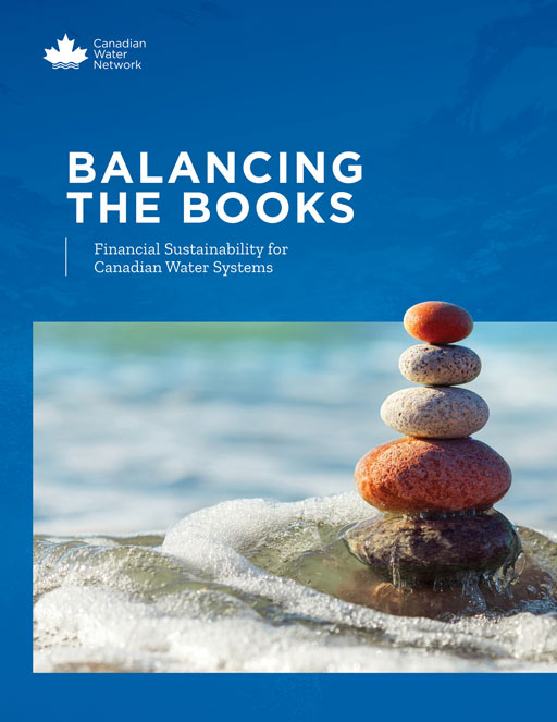 Balancing the Books: Financial Sustainability for Canadian Water Systems